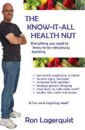 The Know-It-All Health Nut
